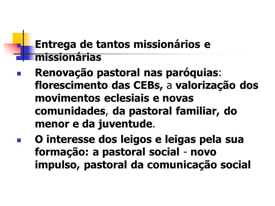Entrega de tantos missionários e missionárias