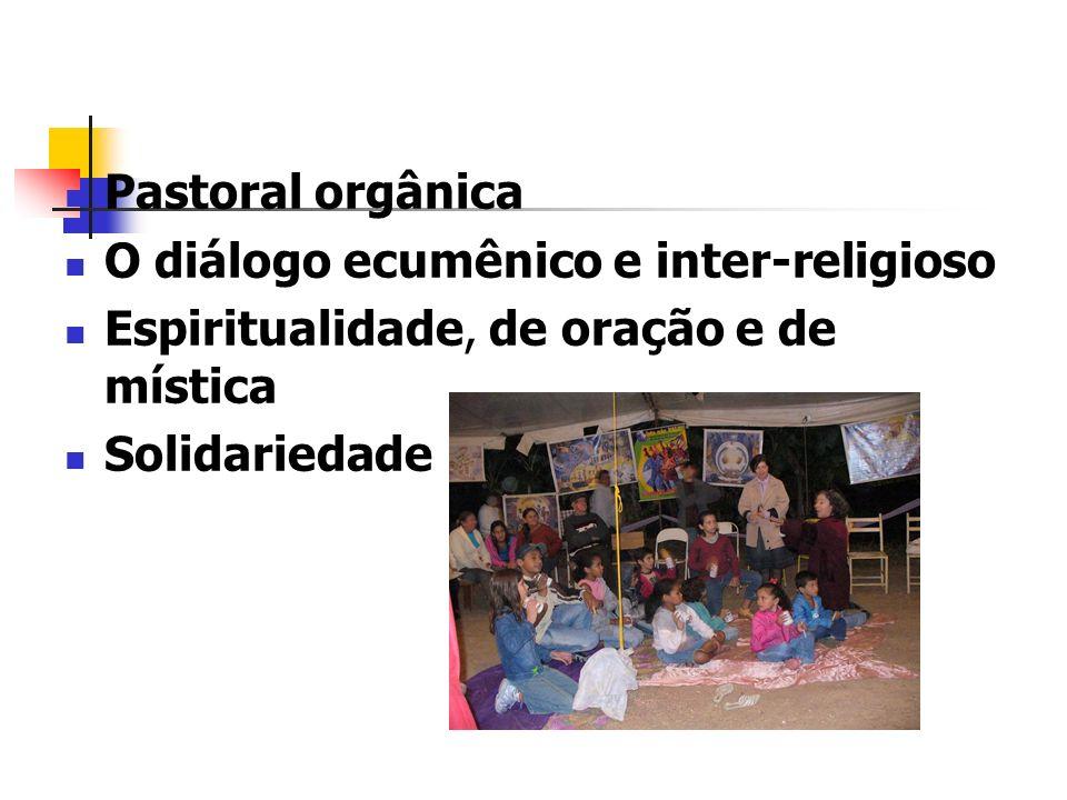 Pastoral orgânica O diálogo ecumênico e inter-religioso.