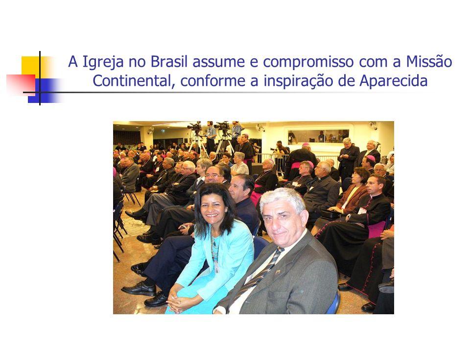 A Igreja no Brasil assume e compromisso com a Missão Continental, conforme a inspiração de Aparecida