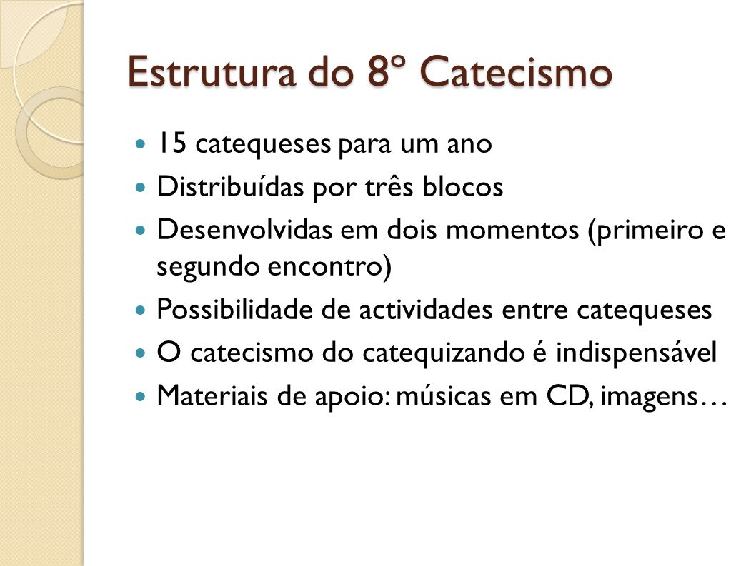 Estrutura do 8º Catecismo