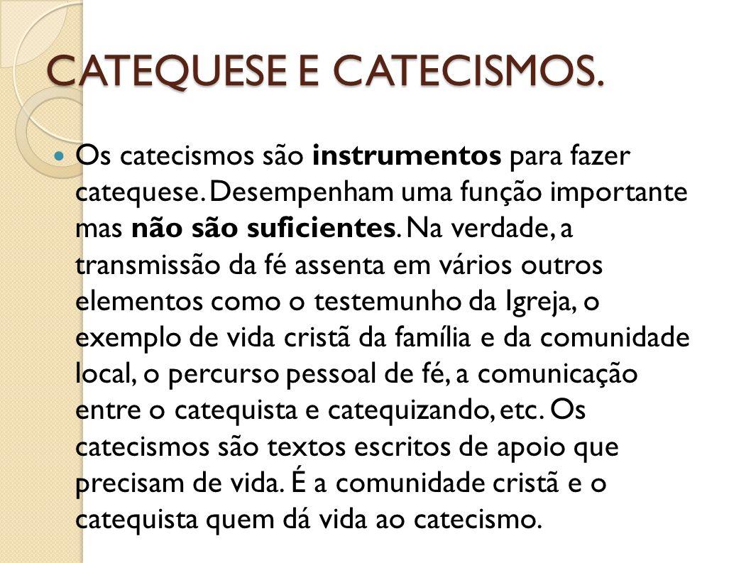 CATEQUESE E CATECISMOS.