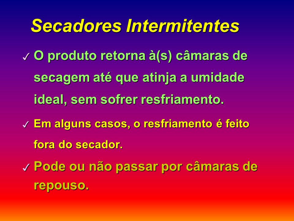 Secadores Intermitentes