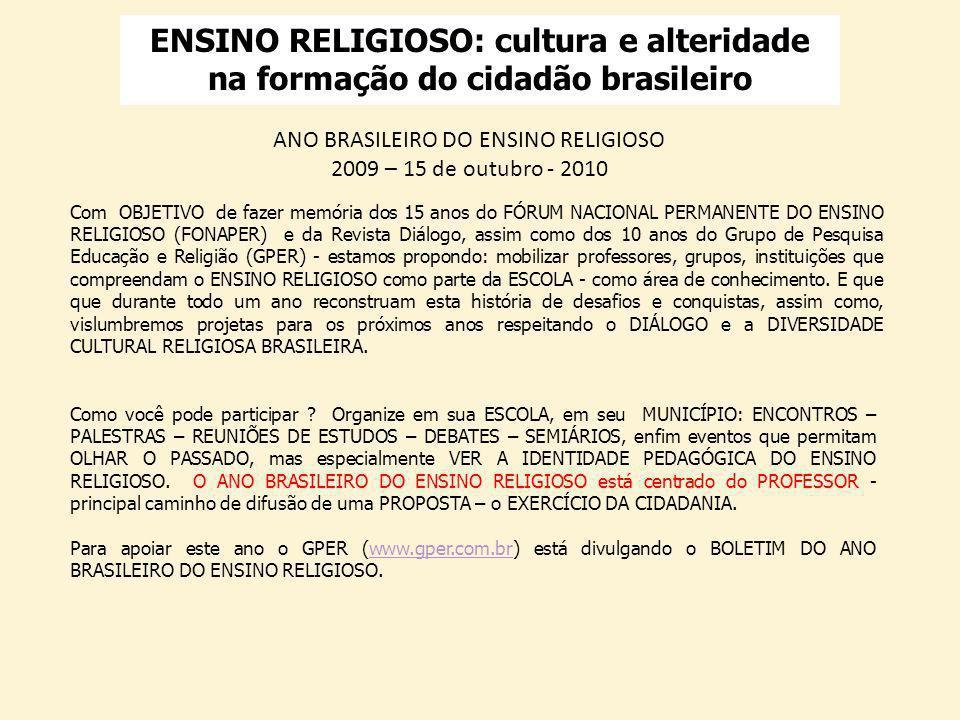 ENSINO RELIGIOSO: cultura e alteridade