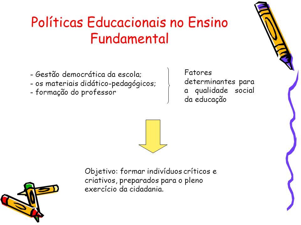 Políticas Educacionais no Ensino Fundamental