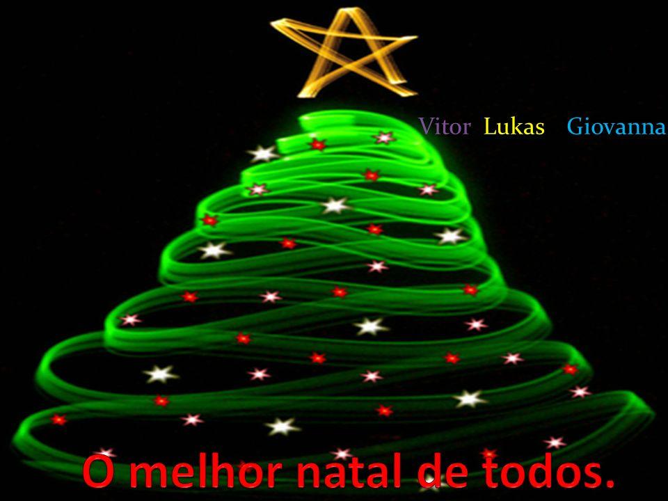 Vitor ,Lukas e Giovanna O melhor natal de todos.