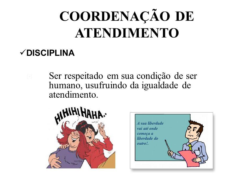 COORDENAÇÃO DE ATENDIMENTO