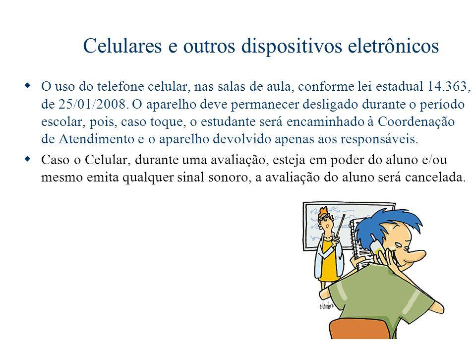 Celulares e outros dispositivos eletrônicos