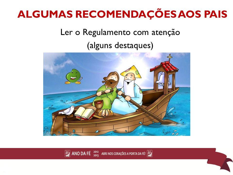 ALGUMAS RECOMENDAÇÕES AOS PAIS