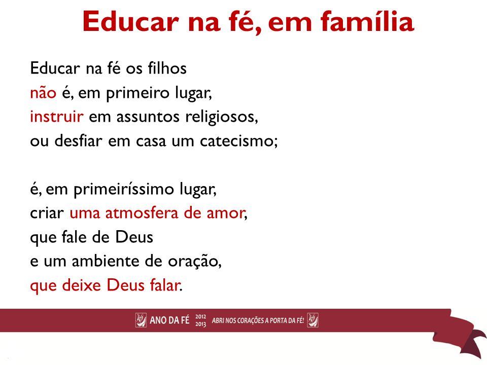 Educar na fé, em família