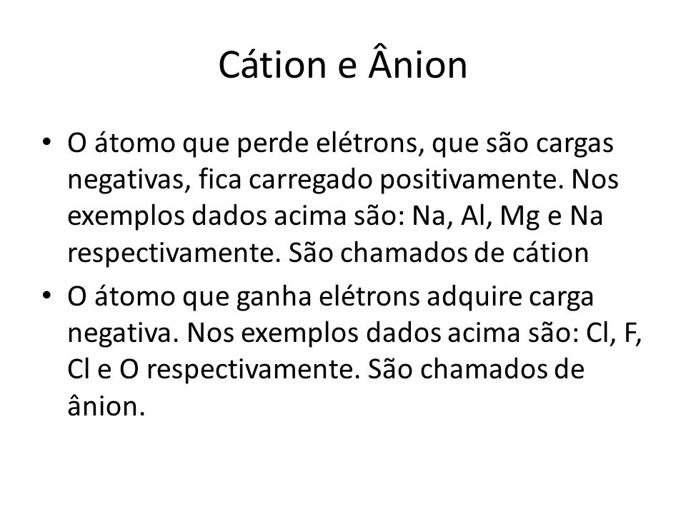 Cátion e Ânion