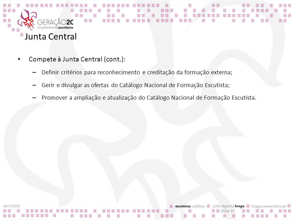 Junta Central Compete à Junta Central (cont.):