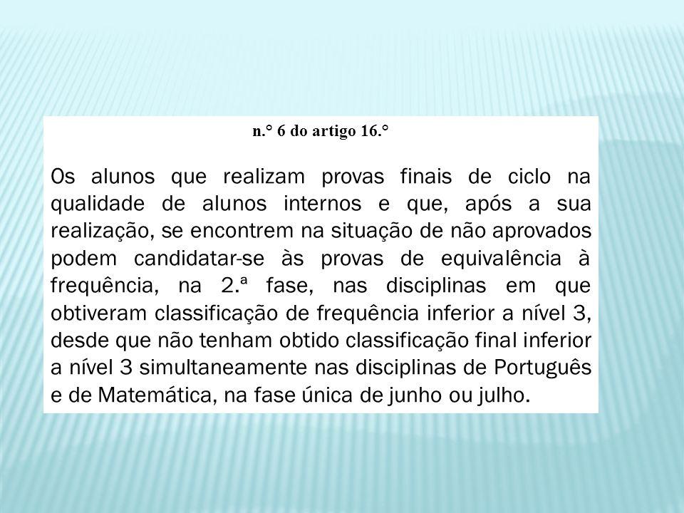 n.° 6 do artigo 16.°