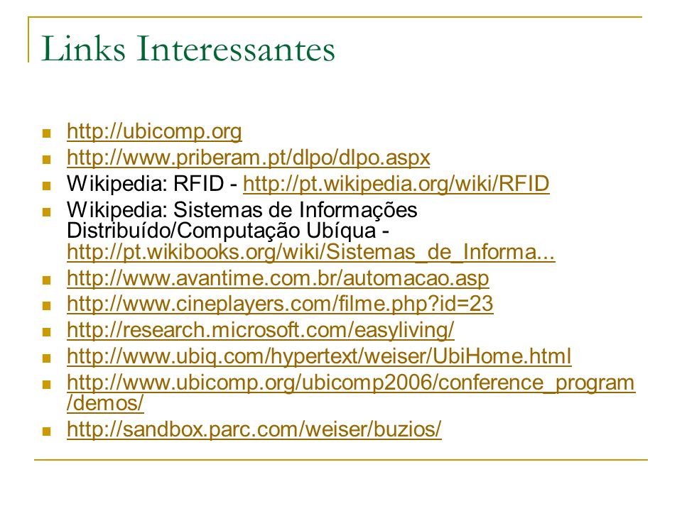 Links Interessantes http://ubicomp.org
