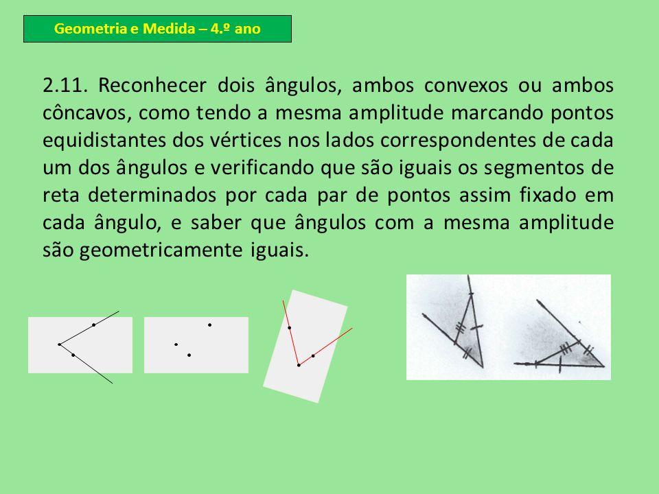 Geometria e Medida – 4.º ano