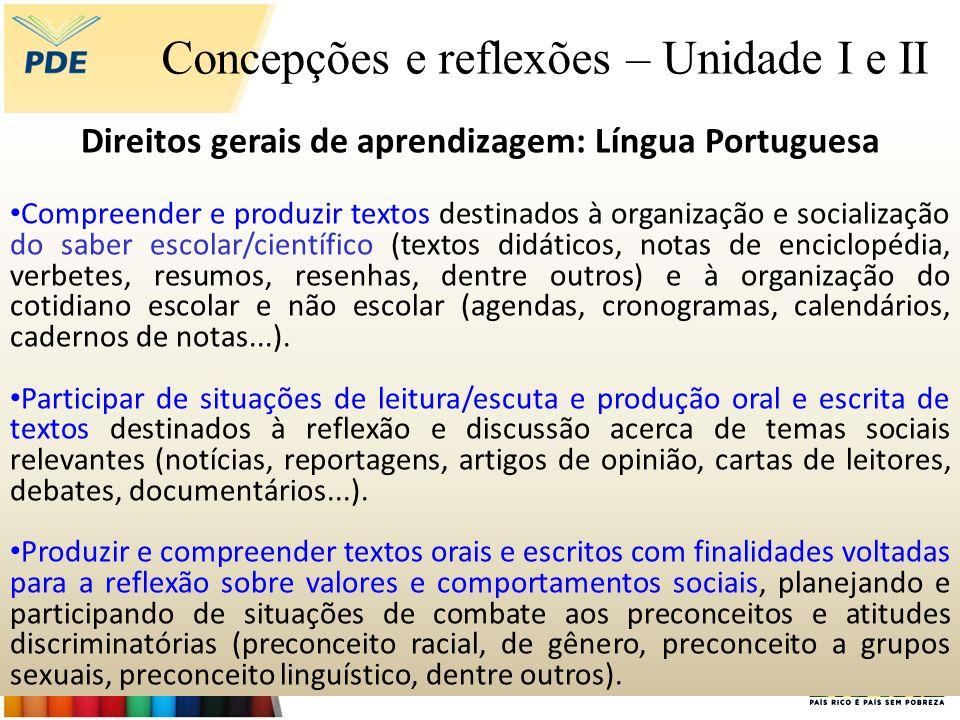 Direitos gerais de aprendizagem: Língua Portuguesa