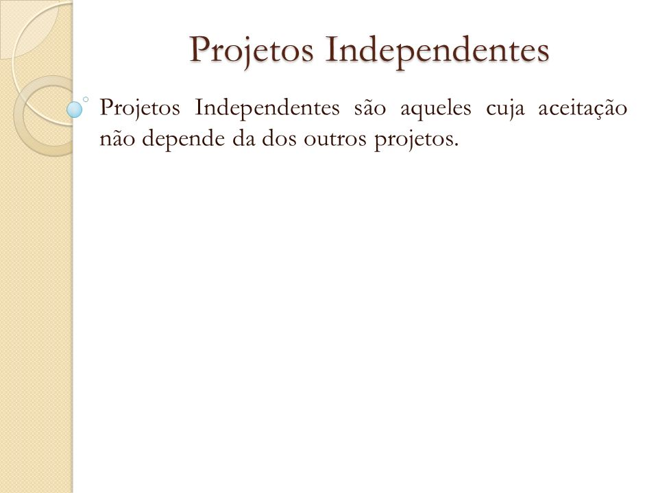 Projetos Independentes