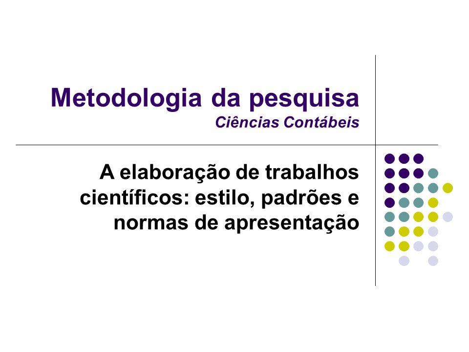 Metodologia da pesquisa Ciências Contábeis