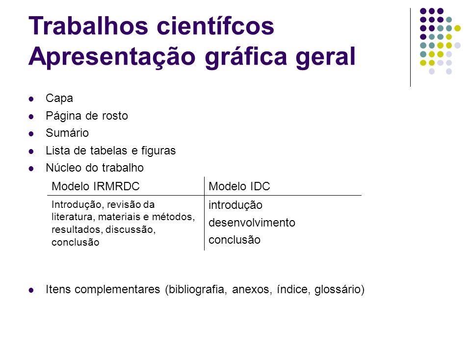 Trabalhos científcos Apresentação gráfica geral