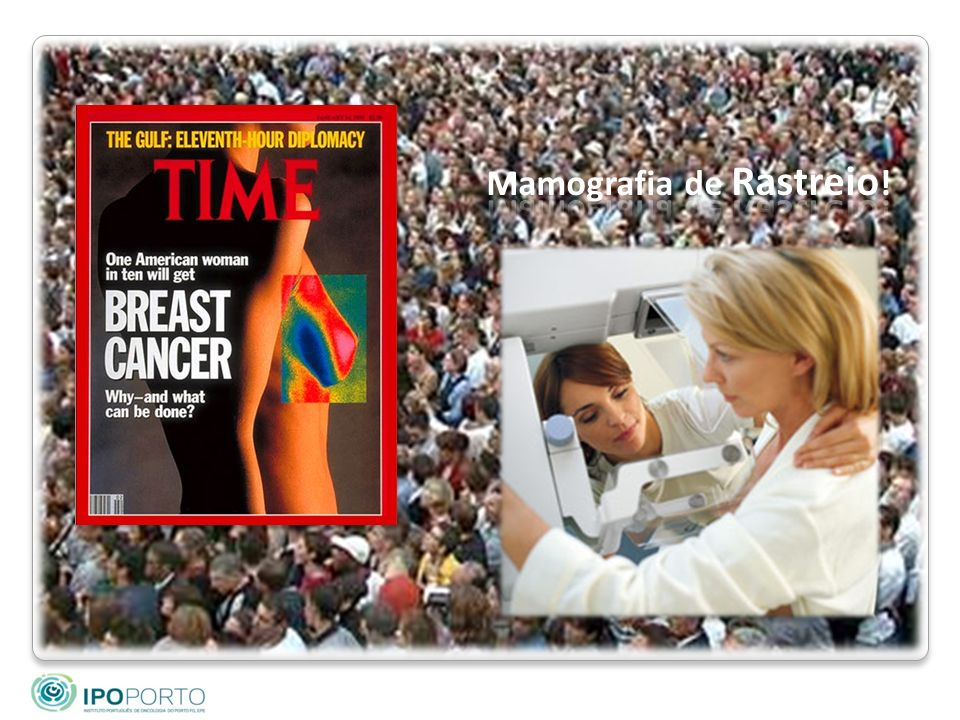 Mamografia de Rastreio!