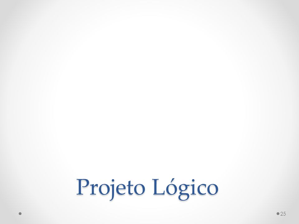 Projeto Lógico