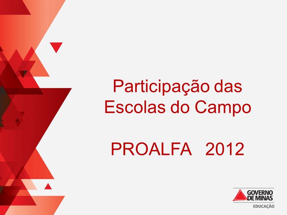 Participação das Escolas do Campo PROALFA 2012
