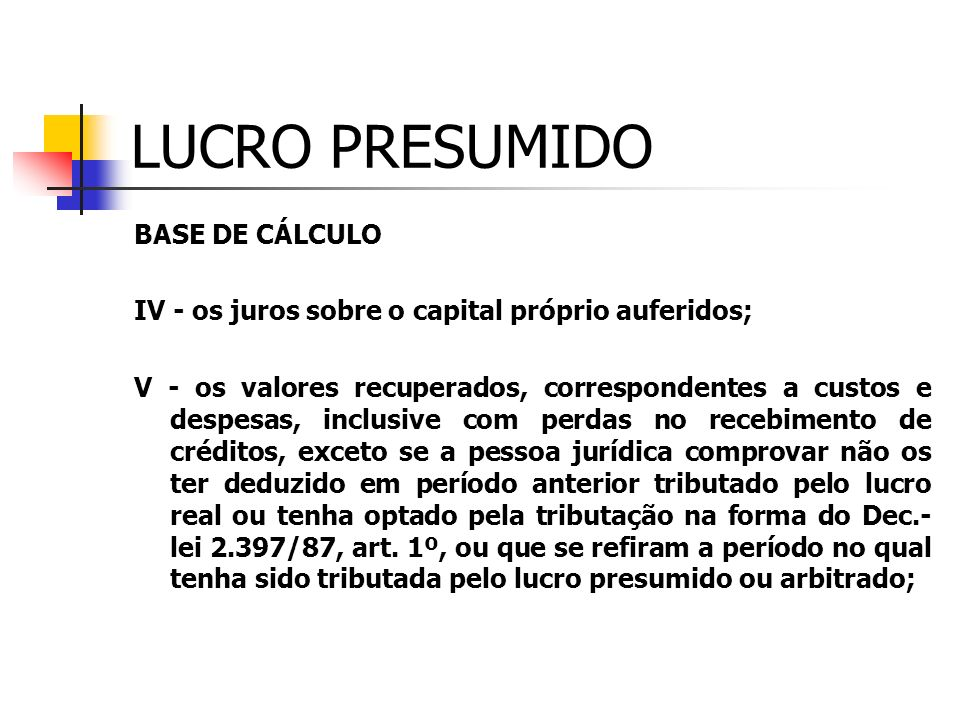 LUCRO PRESUMIDO BASE DE CÁLCULO
