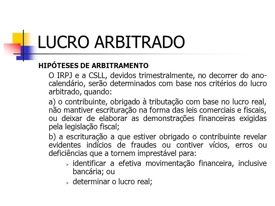 LUCRO ARBITRADO HIPÓTESES DE ARBITRAMENTO.