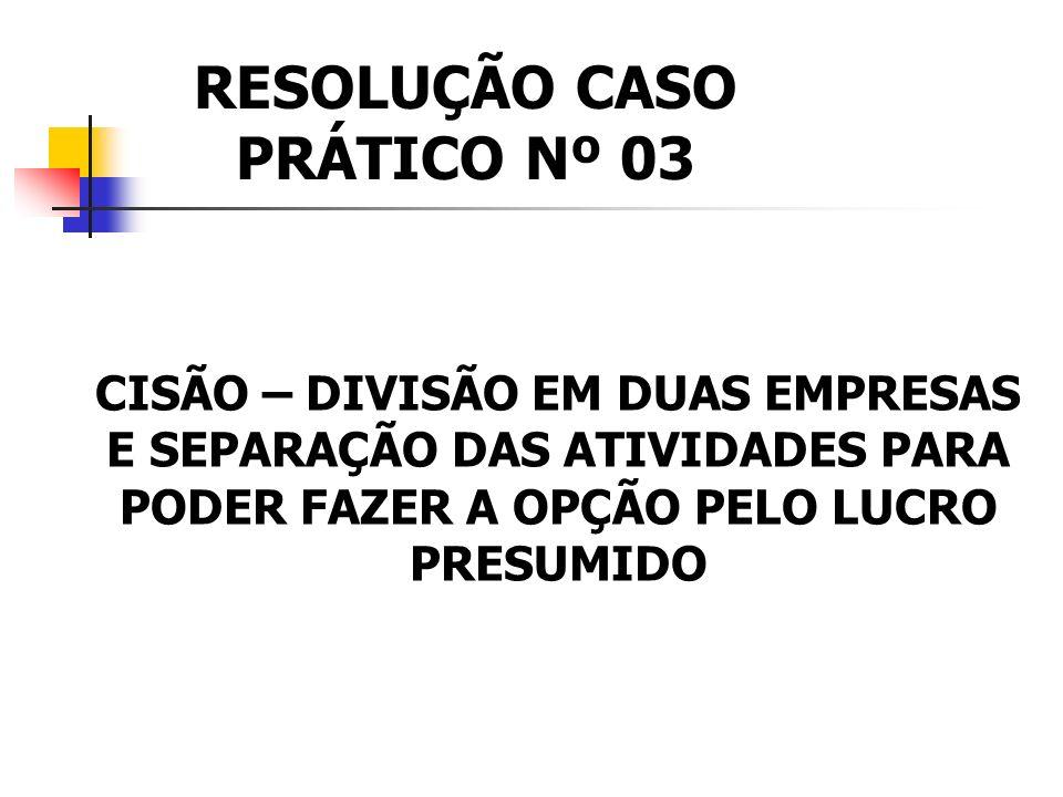 RESOLUÇÃO CASO PRÁTICO Nº 03