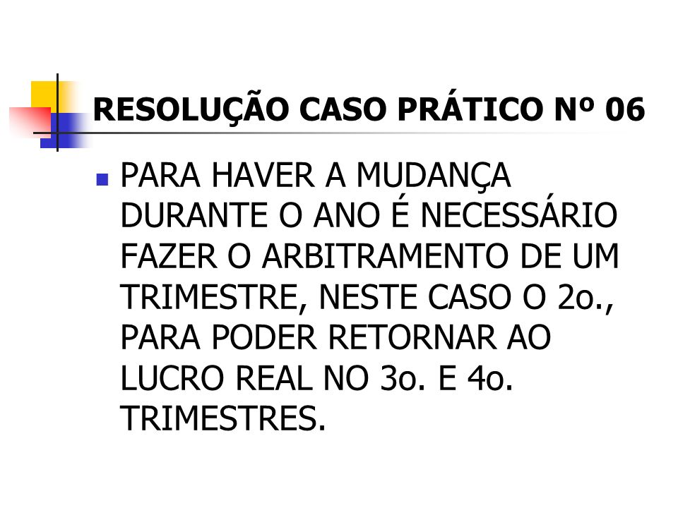 RESOLUÇÃO CASO PRÁTICO Nº 06