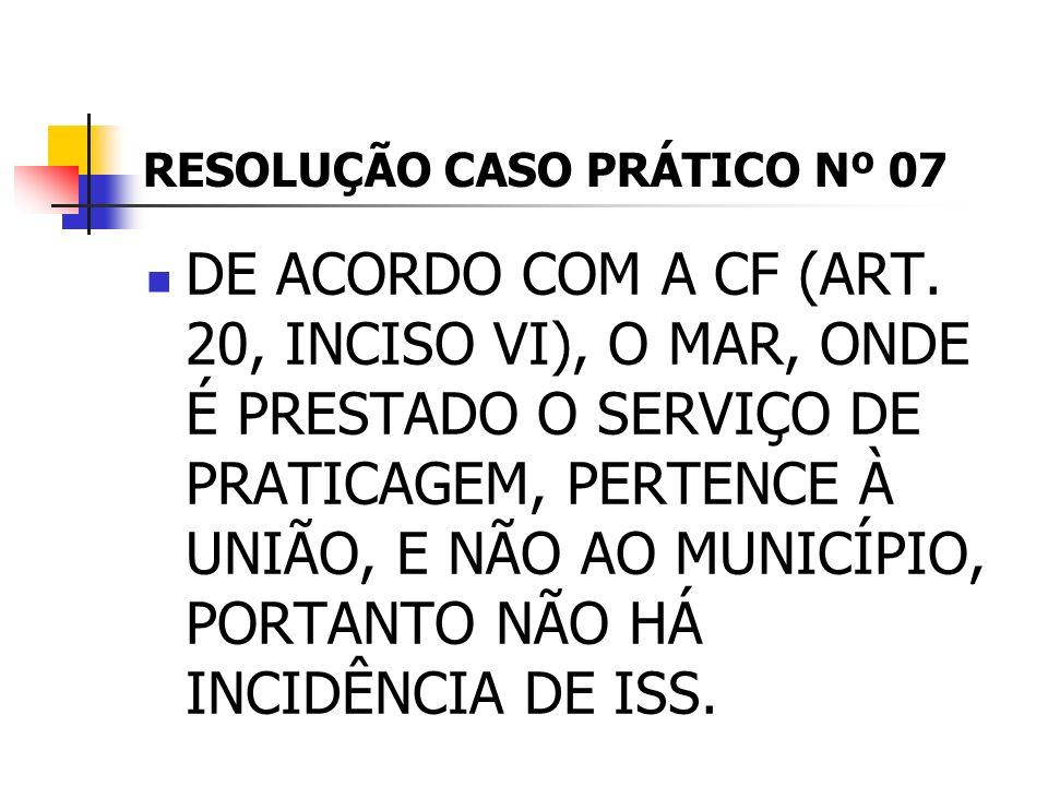 RESOLUÇÃO CASO PRÁTICO Nº 07