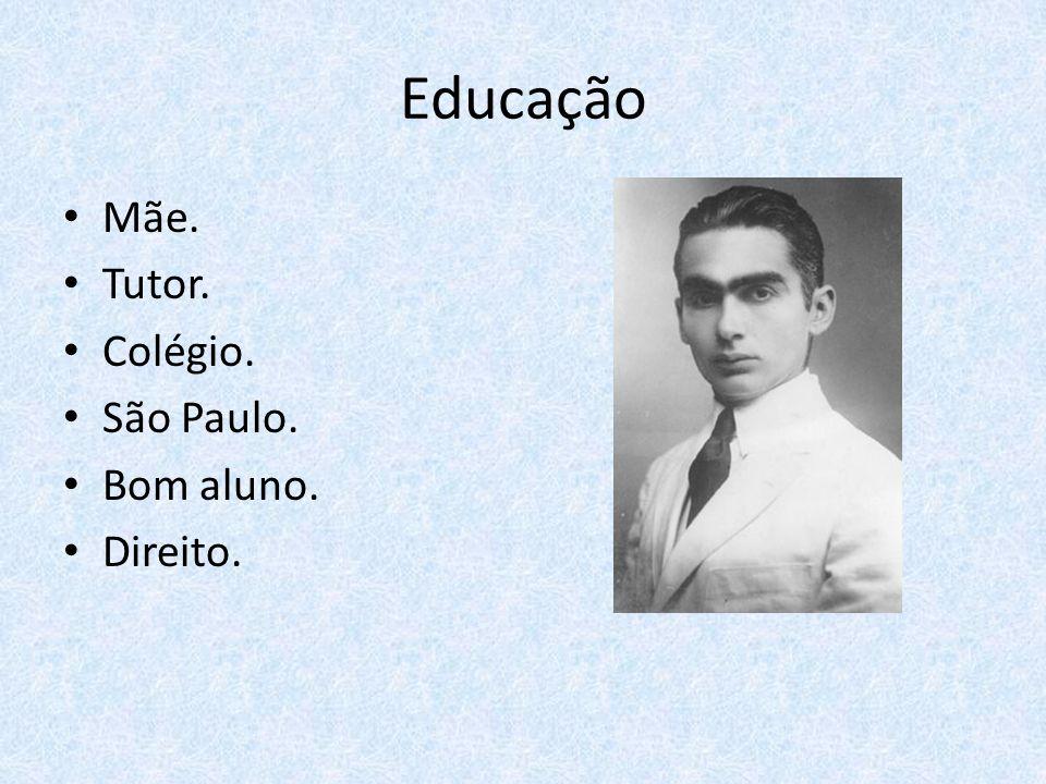 Educação Mãe. Tutor. Colégio. São Paulo. Bom aluno. Direito.