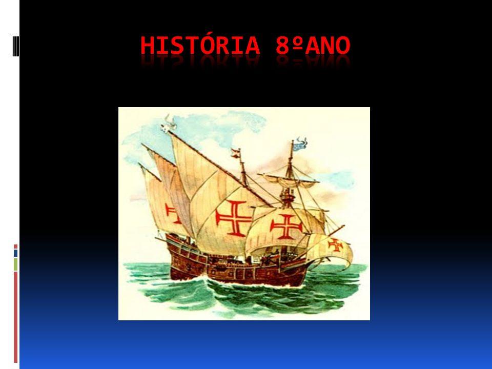 HISTÓRIA 8ºANO