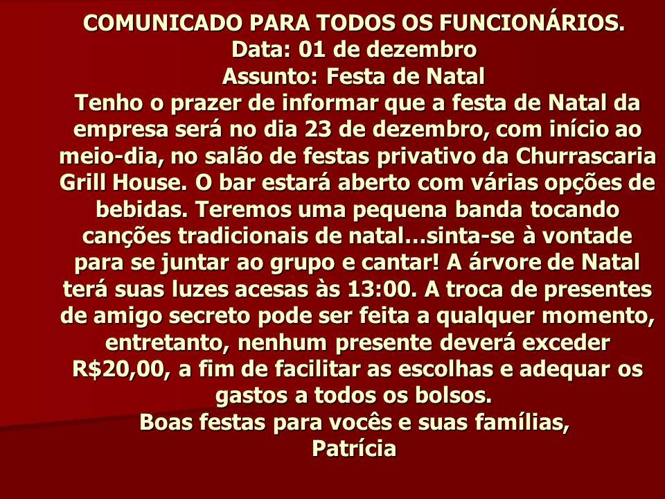 COMUNICADO PARA TODOS OS FUNCIONÁRIOS