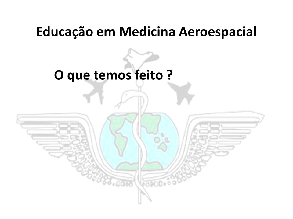 Educação em Medicina Aeroespacial