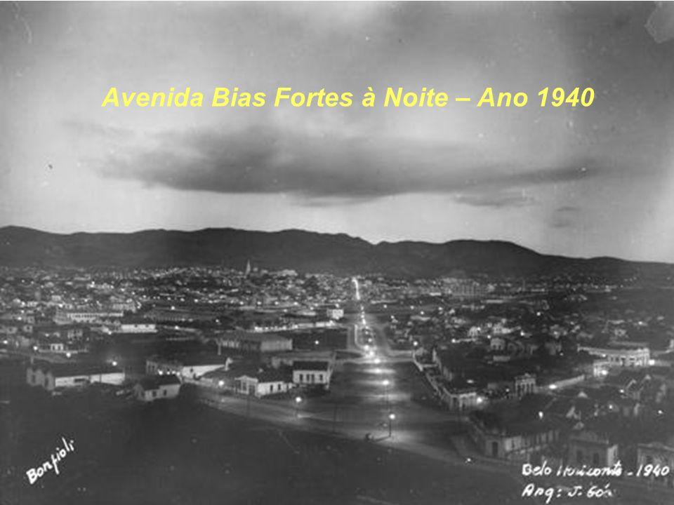 Avenida Bias Fortes à Noite – Ano 1940