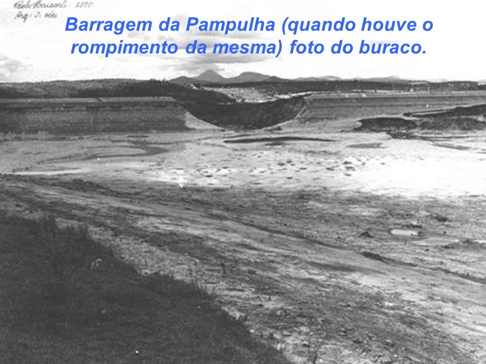 Barragem da Pampulha (quando houve o rompimento da mesma) foto do buraco.