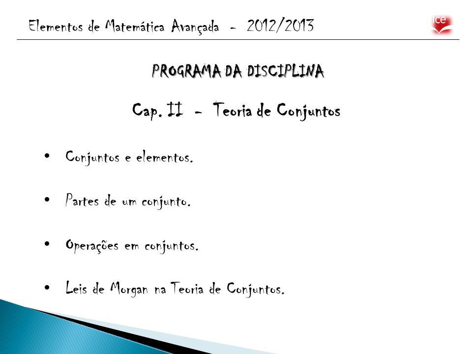 PROGRAMA DA DISCIPLINA Cap. II - Teoria de Conjuntos