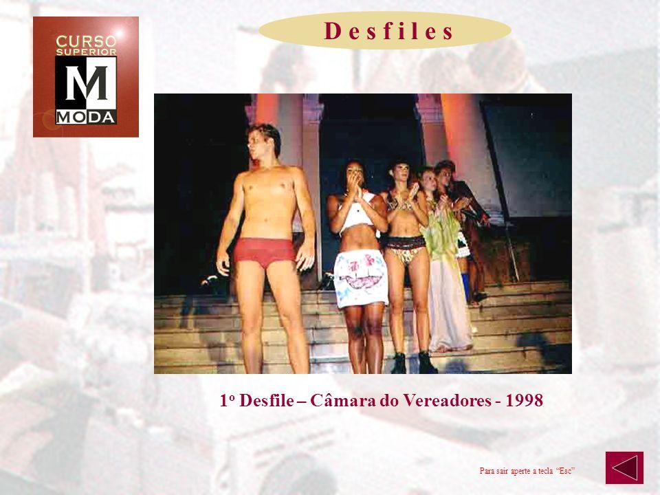 D e s f i l e s 1o Desfile – Câmara do Vereadores - 1998