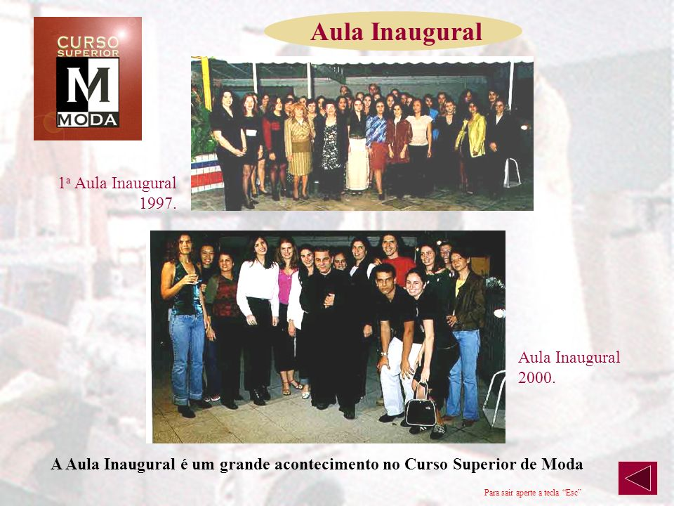 Aula Inaugural 1a Aula Inaugural 1997. Aula Inaugural 2000.