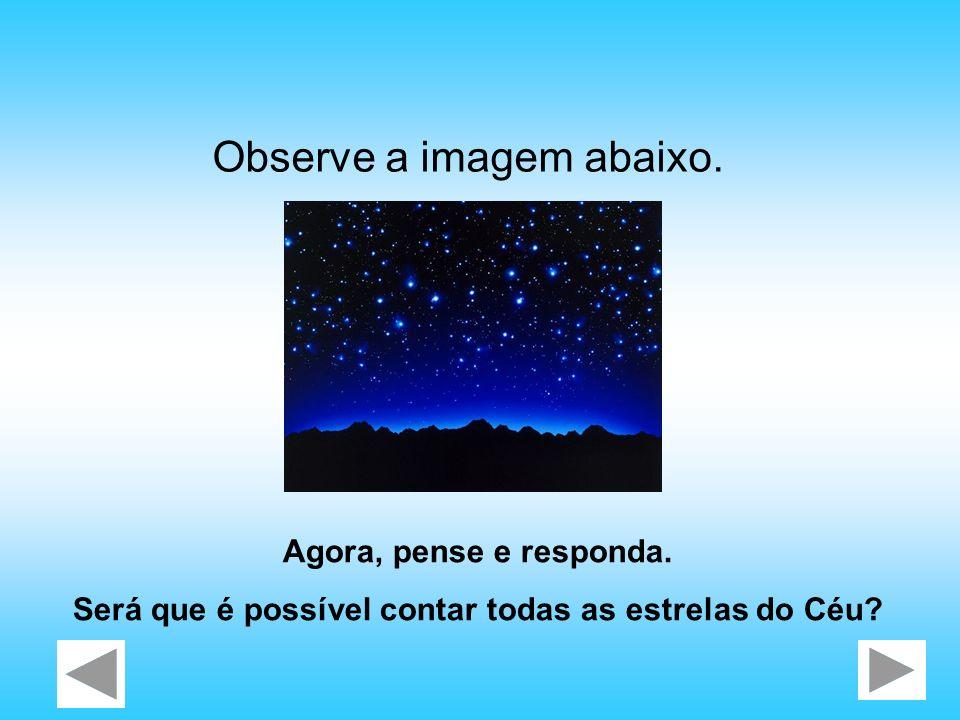Será que é possível contar todas as estrelas do Céu