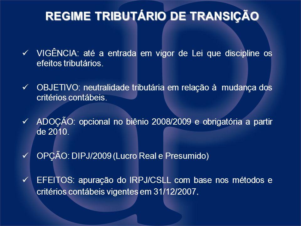 REGIME TRIBUTÁRIO DE TRANSIÇÃO
