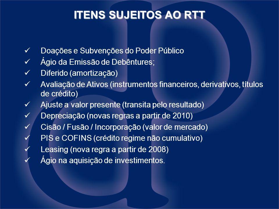 ITENS SUJEITOS AO RTT Doações e Subvenções do Poder Público