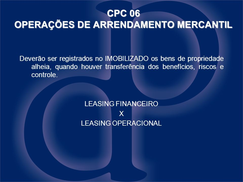 CPC 06 OPERAÇÕES DE ARRENDAMENTO MERCANTIL