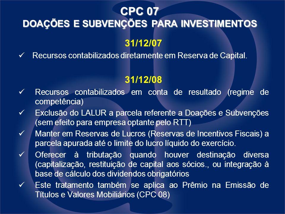CPC 07 DOAÇÕES E SUBVENÇÕES PARA INVESTIMENTOS