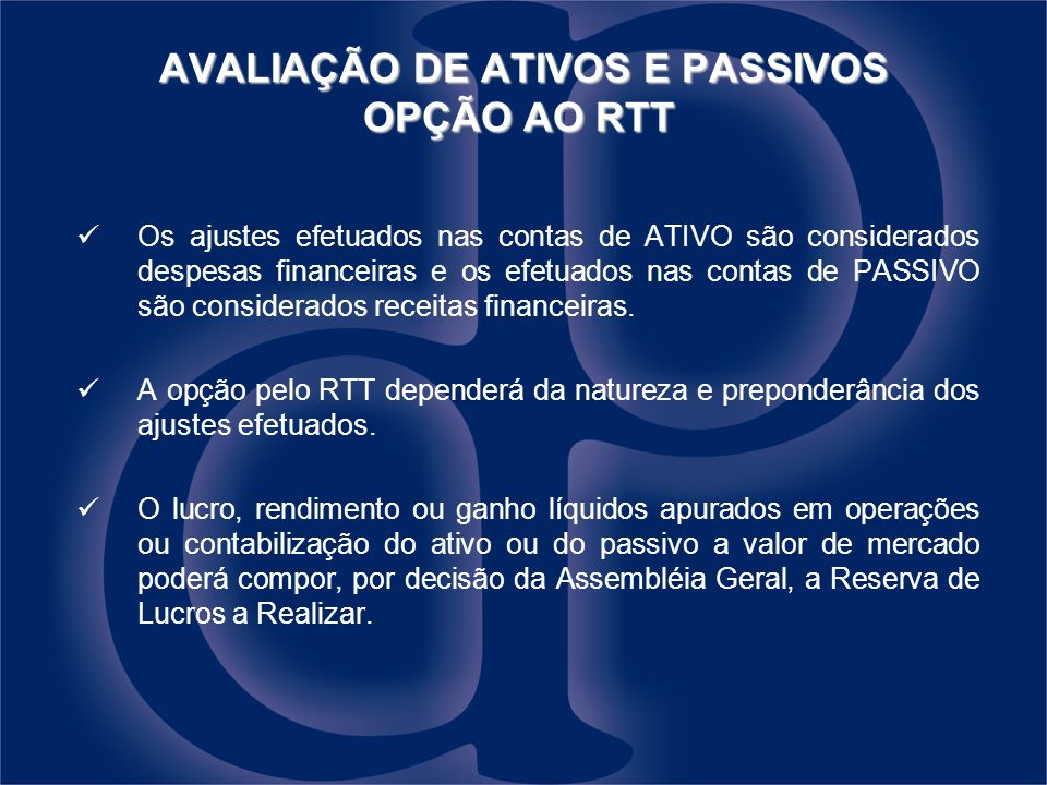 AVALIAÇÃO DE ATIVOS E PASSIVOS OPÇÃO AO RTT