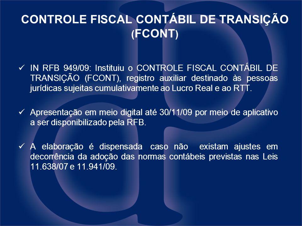 CONTROLE FISCAL CONTÁBIL DE TRANSIÇÃO (FCONT)