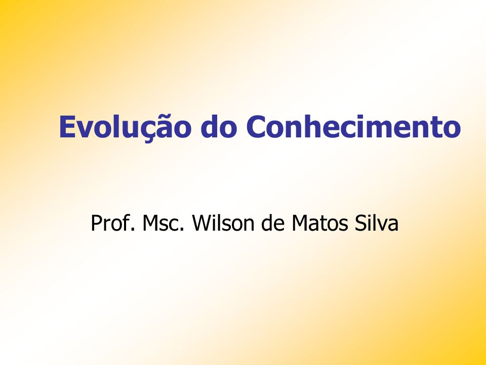 Prof. Msc. Wilson de Matos Silva