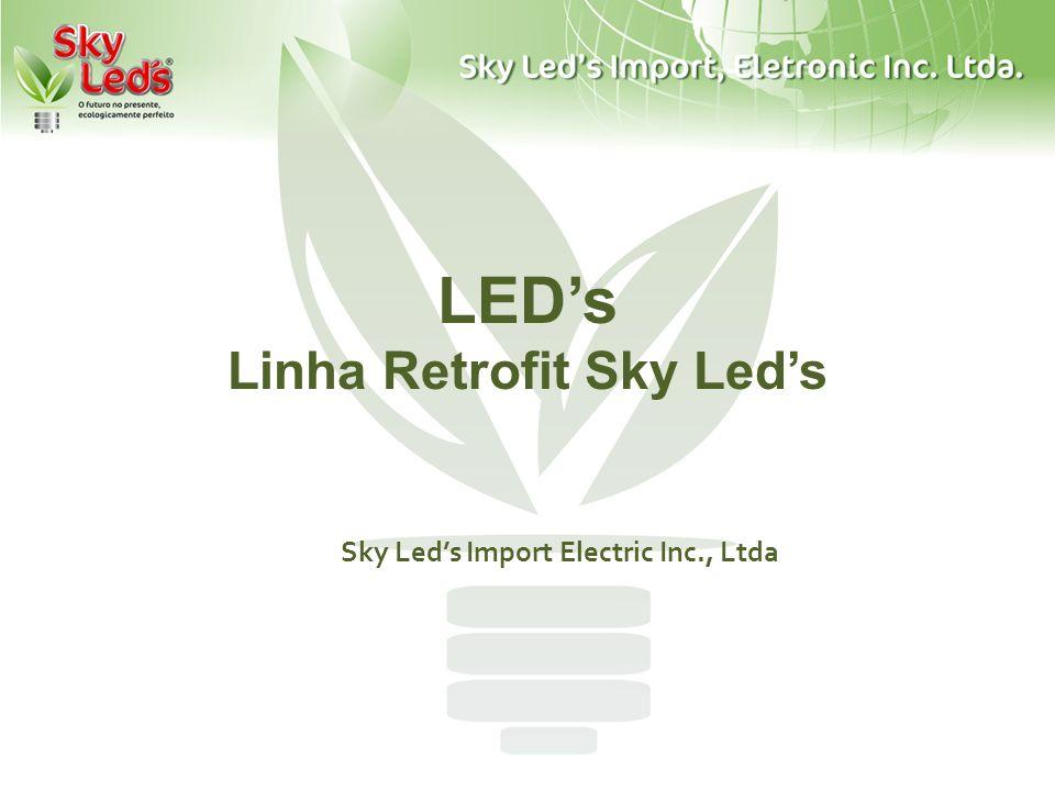 LED's Linha Retrofit Sky Led's