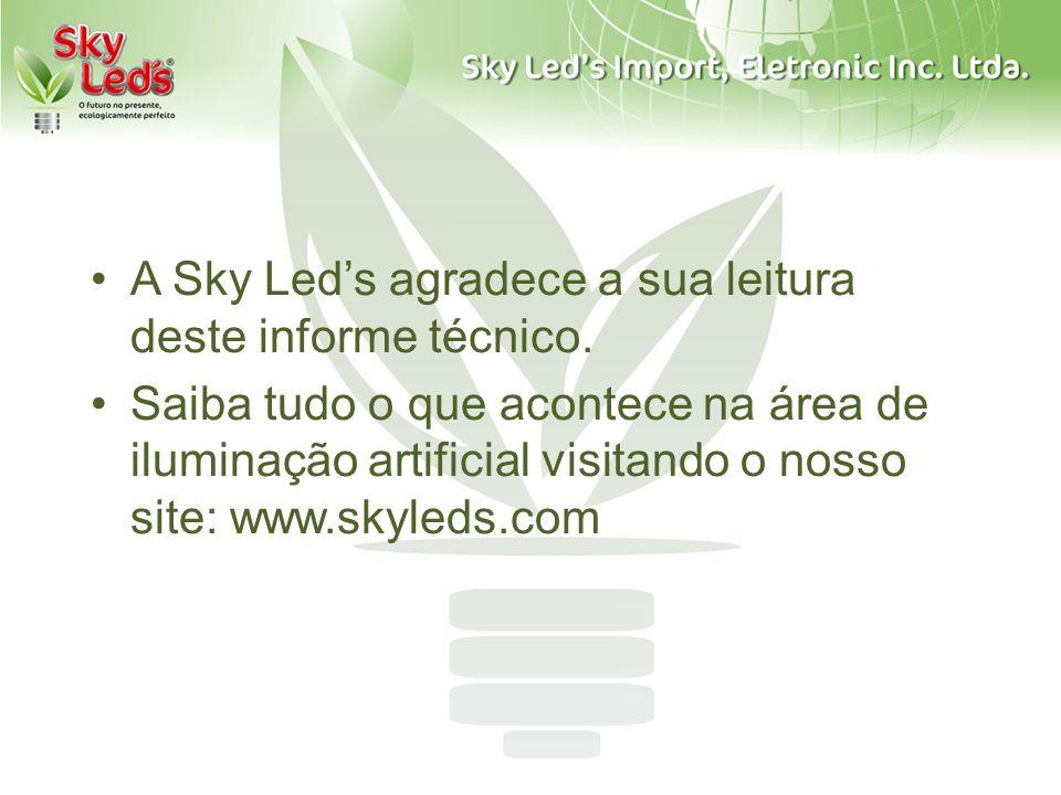 A Sky Led's agradece a sua leitura deste informe técnico.