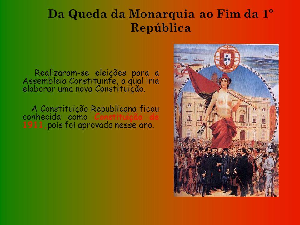 Da Queda da Monarquia ao Fim da 1º República